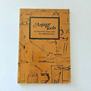 1975 Antique Tools And Illustrated Value Guide By Conover Hill Softcover
