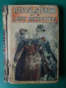 Revelations / The Experiences Of A Lady Detective. W S Hayward 1884.andsect