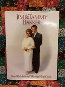 Signed Jim And Tammy Bakker The Ministries Of Heritage Village Church Book