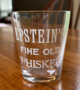 Pre Prohibition Whiskey Shot Glass Epsteins Fine Old Etched Label Pre Pro
