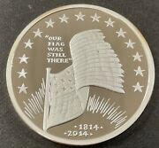 """American Patriotic Flag 1 Ozt Silver Round. """"our Flag Was Still There"""" 1814-2014"""