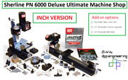 Sherline Pn 6000 Inch Deluxe Ultimate Machine Shop See Add-on Options