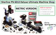Sherline Pn 6010 Metric Deluxe Ultimate Machine Shop See Add-on Options