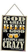 New Wooden Signs God Is Great Beer Is Good And 8 X 12 Inch Wooden Sign 13