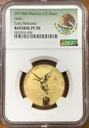 2019-mo 1/2oz Mexico Gold Onza Ngc Pf70 Reverse Proofearly Release500 Mintage