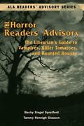 Horror Readers' Advisory The Librarian's Guide To Vampires, Killer Tomatoes, An