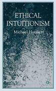 Ethical Intuitionism By Michael Huemer English Hardcover Book Free Shipping