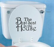 The Best Seat In The House Toilet Seat Sticker Decal Funny Bathroom Vinyl