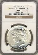 C3019- 1922 Vam-1f Field Break Lds Top 50 Peace Dollar Ngc Ms62 - Ngc Pop 5/2