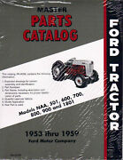 53 55 56 57 59 Ford Tractor Parts Manual- Naa 600 700