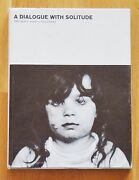 Signed - Dave Heath - A Dialogue With Solitude - 1965 1st Edition And Print - Fine