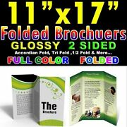 High Quality 5000 Brochure 11 X 17 Full Color 2 Sided 100lb Glossy Folded