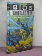 1st, Signed By The Author, Bios By Robert Charles Wilson 1999