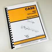 Case 1840 Uni Loader Parts Manual Catalog Skid Steer Assembly Exploded Schematic