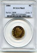 C6579- 1884 Proof Liberty And039vand039 Nickel Pcgs Pr65 - 3942 Minted