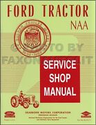 1953 Ford Golden Jubilee And Naa Tractor Shop Manual 53 Ford Factory Service
