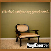 The Best Antiques Are Grandparents Wall Vinyl Decal Sticker-quotesjc037