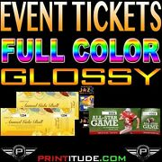 250 Event Tickets 14pt No Gloss 2x5.5 Full Color W/ Numbering And Perforation