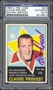 1968 O-pee-chee 216 Claude Provost Autographed/signed Psa/dna Authenticated