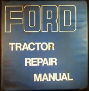 Ford 2000, 3000, 4000 And 5000 Tractor Repair Manual