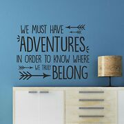 We Must Have Adventures Wall Quote Sticker Decal Wanderlust Travel Bedroom Wqb47