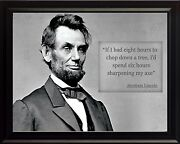 Abraham Lincoln Sharpening My Axe Quote Photo Picture, Poster Or Framed
