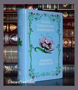 Hans Christian Andersenand039s Complete Fairy Tales New Leather Bound