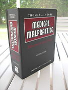 Medical Malpractice Discovery And Trial By Thomas A. Moore 2002