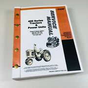 Case 411 412 413 Diesel Gas Tractors Engine Power Units Service Manual Book
