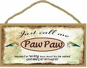 Call Me Paw Paw Cool To Be Called Grandfather Fishing Lures Sign Plaque 5x10