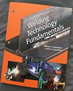Welding Technology Fundamentals Lab Manual William A. And Kevin E. Bowditch...