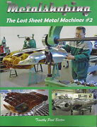 Metalshaping The Lost Sheet Metal Machines 2 By Timothy Paul Barton Pullmax