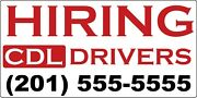 Hiring Cdl- Otr Drivers With Your Phone Number Decal Sticker 4 X 8 36 Pack