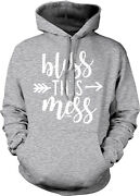 Bless This Mess - Mom Mommy Motherand039s Day Boss Queen Fabulous Hood