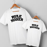 Rule Maker And Rule Breaker - Dad And Son Or Daughter Matching T-shirts