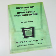Oliver 356 Sickle Bar Mower Operators Owners Instructions Manual Catalog Book
