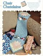 Chair Chatelaine Creative Scrap Paper Pieced Quilted Sewing Pattern Leaflet