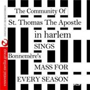 Community Of St. Thomas Sings Bonnemere's Mass For Every Season Cd.