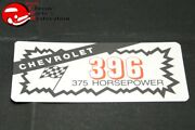 Chevy 396 375 Horsepower Valve Cover Air Cleaner Decal