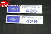 Ford Powered By Ford 428 Valve Cover Decals Aftermarket W/ford License