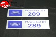 Ford Powered By Ford 289 Valve Cover Decals Pair Aftermarket W/ford License
