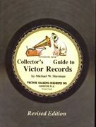 Hard Cover Edition Collectorand039s Guide To Victor Records By Michael W. Sherman