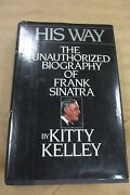 Frank Sinatra-his Way-the Unauthorized Biography By Kitty Kelley - Book....