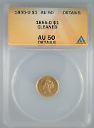 1855-o 1 Gold Type 2 Au Details Anacs Certified