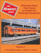 Milwaukee Road Color Guide To Freight And Passenger Equipment Out Of Print New