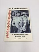 Ishi In His Second World The Untold Story Of Ishi In Oroville Richard Burrill