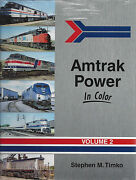 Amtrak Power In Color Vol. 2 Diesels 500 And Upward -- New Book