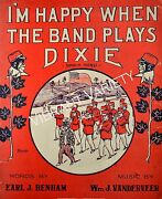 I'm Happy When The Band Plays Dixie 1907 Sheet Music Black Americana Collectible