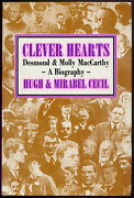 Hugh And Mirabel Cecil / Clever Hearts Desmond And Molly Maccarthy 1st Ed 1990