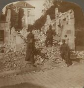 Tommies Amid The Ruins Of Senlis After The Bombardment, France. Stereoview 27